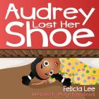 Audrey Lost Her Shoe Cover Image