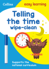 Telling the Time Wipe Clean Activity Book (Collins Easy Learning KS1) Cover Image