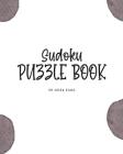 Sudoku Puzzle Book - Medium (8x10 Puzzle Book / Activity Book) Cover Image