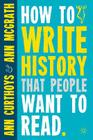 How to Write History That People Want to Read Cover Image