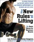 The New Rules of Lifting: Six Basic Moves for Maximum Muscle Cover Image