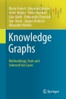 Knowledge Graphs: Methodology, Tools and Selected Use Cases Cover Image