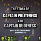 The Story of Captain Politeness and Captain Rudeness Cover Image