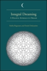 Integral Dreaming: A Holistic Approach to Dreams Cover Image