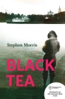 Black Tea: a Russian travelogue exploring love and identity, commitment and family Cover Image