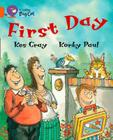 First Day (Collins Big Cat) Cover Image