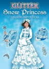 Glitter Snow Princess Sticker Paper Doll (Dover Little Activity Books) Cover Image