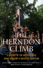 The Herndon Climb: A History of the United States Naval Academy's Greatest Tradition Cover Image