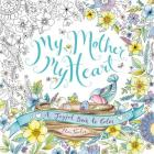 My Mother, My Heart: A Joyful Book to Color Cover Image