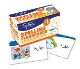 1st Grade Spelling Flashcards: 240 Flashcards for Building Better Spelling Skills Based on Sylvan's Proven Techniques for Success (Sylvan Language Arts Flashcards) Cover Image