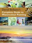 David Bellamy's Complete Guide to Watercolour Painting Cover Image