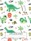 Dotted Midline Notebook For kids 2-4: 100 Story Pages - Dinosaur Write/Early Childhood to Kindergarten Cover Image