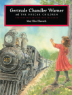 Gertrude Chandler Warner and The Boxcar Children Cover Image