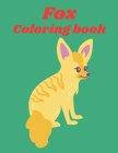 Fox Coloring Book: An Adult Coloring Book of 49 Stress Relief Fox Designs to Help You Relax and Unwind (Animal Coloring Books) Cover Image