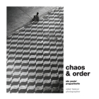 Chaos & Order: Selected works from São Paulo / Prague / Berlin Cover Image