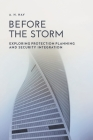 Before the Storm: Exploring Protection Planning and Security Integration Cover Image