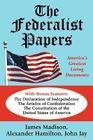 The Federalist Papers: America's Greatest Living Documents Cover Image