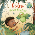 Pedro the Puerto Rican Parrot (Together We Can Change the World #1) Cover Image