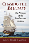 Chasing the Bounty: The Voyages of the Pandora and Matavy Cover Image