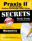 Praxis II Social Studies: Content Knowledge (5081) Exam Secrets Study Guide: Praxis II Test Review for the Praxis II: Subject Assessments (Mometrix Secrets Study Guides) Cover Image