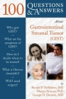 100 Questions & Answers about Gastrointestinal Stromal Tumor (Gist) Cover Image