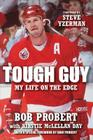 Tough Guy: My Life on the Edge Cover Image