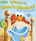 Where Is Elmo's Blanket? (Sesame Street) Cover Image