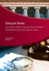 Going for Broke: Insolvency Tools to Support Cross-Border Asset Recovery in Corruption Cases (Star Initiative) Cover Image