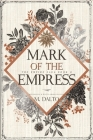 Mark of the Empress Cover Image