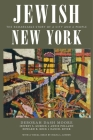 Jewish New York: The Remarkable Story of a City and a People Cover Image