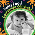 Baby Food/Comiendo Con Bebe (Baby's Day) Cover Image