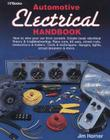 Automotive Electrical Handbook: How to Wire Your Car from Scratch Cover Image