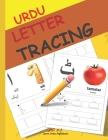 Urdu Letter Tracing: Urdu alphabet books for children - Urdu Alphabet Activity Book with Letter Tracing Cover Image