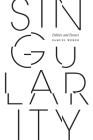 Singularity: Politics and Poetics Cover Image