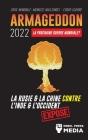 Armageddon 2022: La Prochaine Guerre Mondiale ?: La Russie et la Chine contre l'Inde et l'Occident; Crise Mondiale - Menaces Nucléaires Cover Image