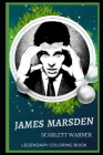 James Marsden Legendary Coloring Book: Relax and Unwind Your Emotions with our Inspirational and Affirmative Designs Cover Image