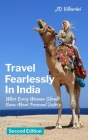 Travel Fearlessly in India: What Every Woman Should Know About Personal Safety Cover Image