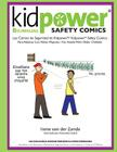Kidpower Bi-Lingual Safety Comics: Los Comics de Seguridad Para Adultos Con Ninos Mayores Cover Image