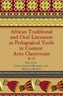African Traditional and Oral Literature as Pedagocal Tools in Content Area Classrooms, K-12 Cover Image