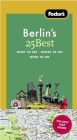 Fodor's Berlin's 25 Best, 7th Edition Cover Image