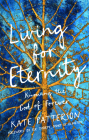 Living for Eternity: Knowing the God of Forever Cover Image