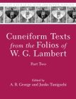 Cuneiform Texts from the Folios of W. G. Lambert, Part Two (Mesopotamian Civilizations #25) Cover Image