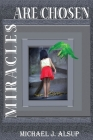Miracles Are Chosen Cover Image
