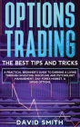 Options Trading: A Pratical Beginner's Guide To Earning A Living Through Investing. Discipline And Psychology Management, Day Forex Mar Cover Image