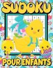 Sudoku pour Enfants: Puzzles pour Enfants Gros Caractères avec Solutions - Livre de Jeux Sudoku pour Filles & Garçons - Livre de Jeux de pâ Cover Image