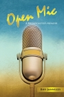 Open Mic: A Broadcaster's Memoir Cover Image