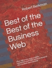 Best of the Best of the Business Web: Over 200 of the most credible, substantive and FREE business research sites curated and evaluated Cover Image