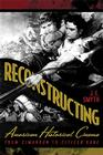 Reconstructing American Historical Cinema: From Cimarron to Citizen Kane Cover Image