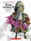 King George III (A Wicked History) Cover Image