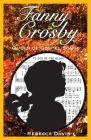 Fanny Crosby: Queen of Gospel Songs Cover Image